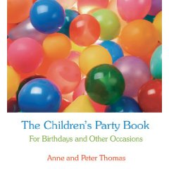 The Children's Party Book (£12.99 Floris)